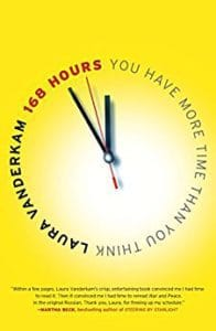 books about organizing, 168 hours by Laura Vanderkam