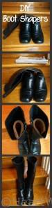 DIY Boot Shapers, Organizing Boots