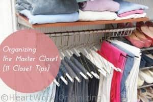 how to organize a master closet or any closet