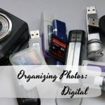Organizing Photos: Digital Photos