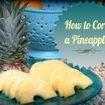 How to Core a Pineapple