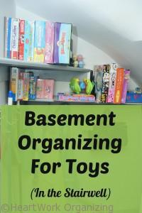 Organize Games, Puzzles, Toys in Basement stairwell