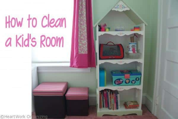 How to Clean a Kids room title1