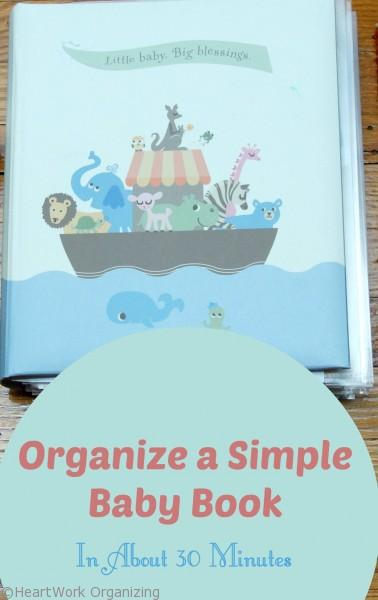 Organize a baby book in about 30 minutes