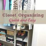 Quick Closet Organizing