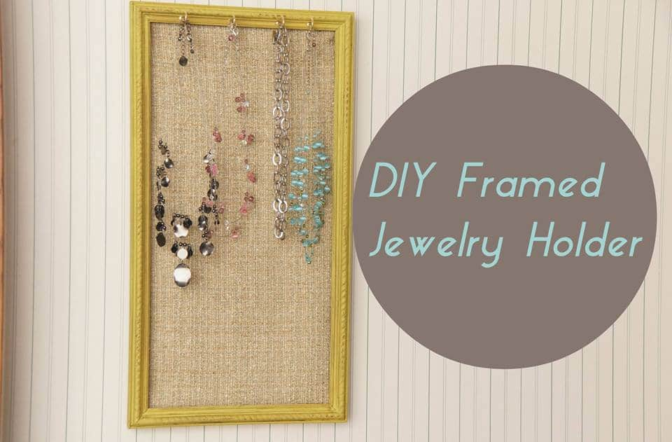 DIY Jewelry Frame Organizer HeartWork Organizing Tips for