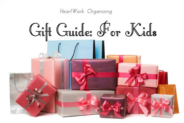 Gift Guides for Kids, Gifts that aren't clutter