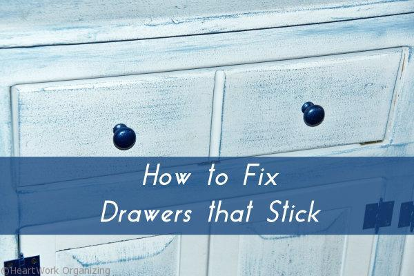 How to fix drawers that stick