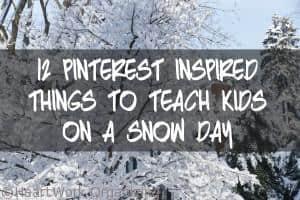 12 Pinterest-Inspired Snow-Day activities