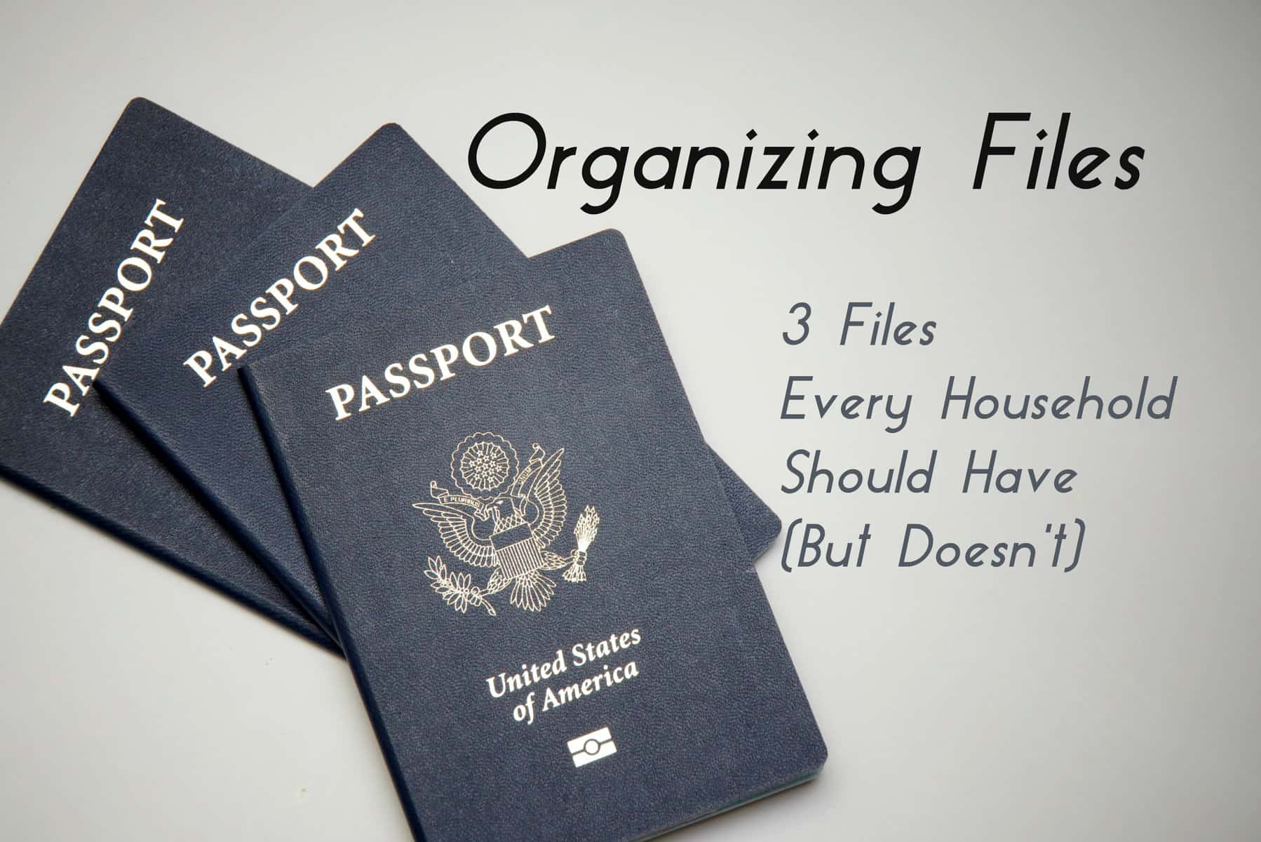 Organizing Files- 3 Files Every Household Should Have (But Doesn't ...