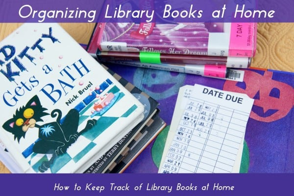 How to keep track of Library Books at Home