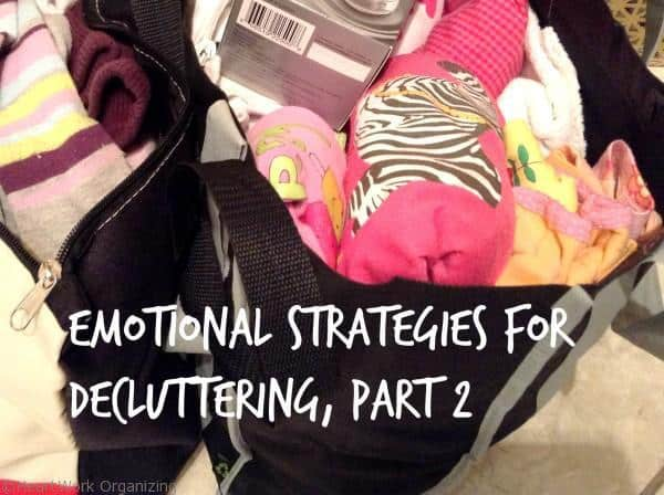 Emotional Strategies for Decluttering part 2