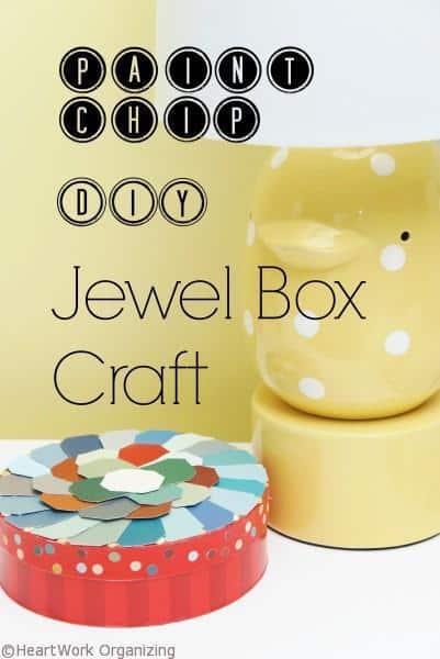 Paint Chip DIY Jewel Box Craft