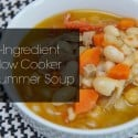 4 Ingredient Slow Cooker Summer Soup