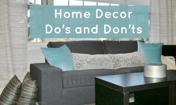 Home Decor Do's and Don'ts