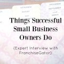 Things Successful Business Owners Do
