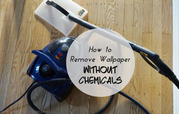 How to remove wallpaper without chemicals