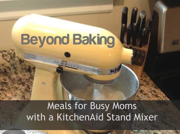 modern meals using a KitchenAid Stand Mixer