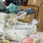 My Week as a Hoarder