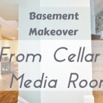 Basement Makeover: From Cellar to Media Room