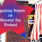 Organizing Projects for Memorial Day Weekend