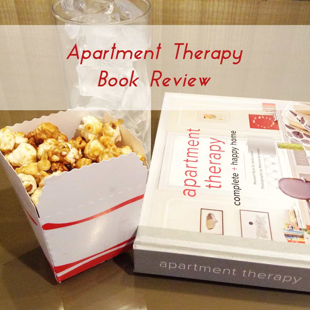 Apartment Therapy book- Complete Happy Home review