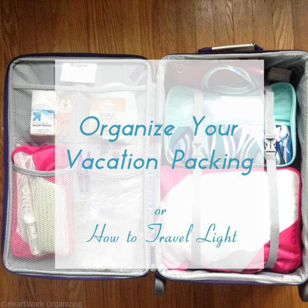 Organize Your Vacation Packing (how to travel light)