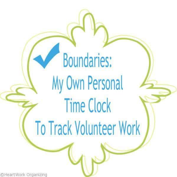 Boundaries_ My Own Personal Time Clock To Track Volunteer Work