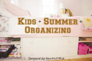 summer organization strategy for your childs room