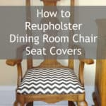 Sitting Pretty- How to Reupholster Dining Room Chairs
