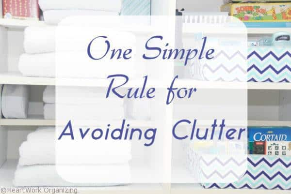 how to avoid clutter organize