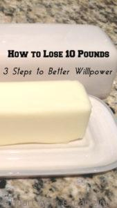 3 Steps to better willpower to lose weight