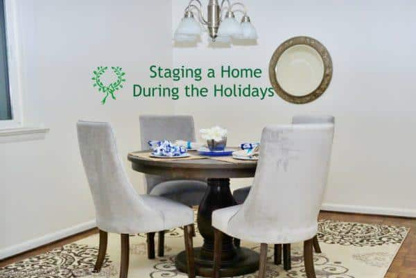 Staging a Home During the Holidays