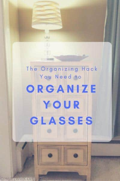 The Organizing Hack you need to Organize your glasses
