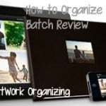 One Simple Trick for Organizing Photos {Batch Review} & Giveaway