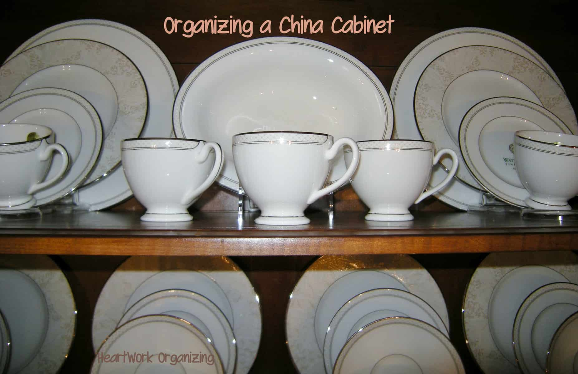 Wonderful China Cabinet Organizing