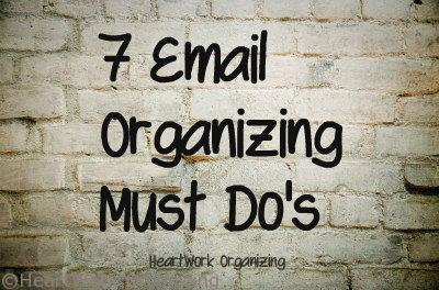 7 email organizing must do's
