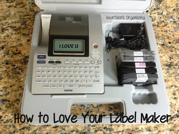 How to love your label maker