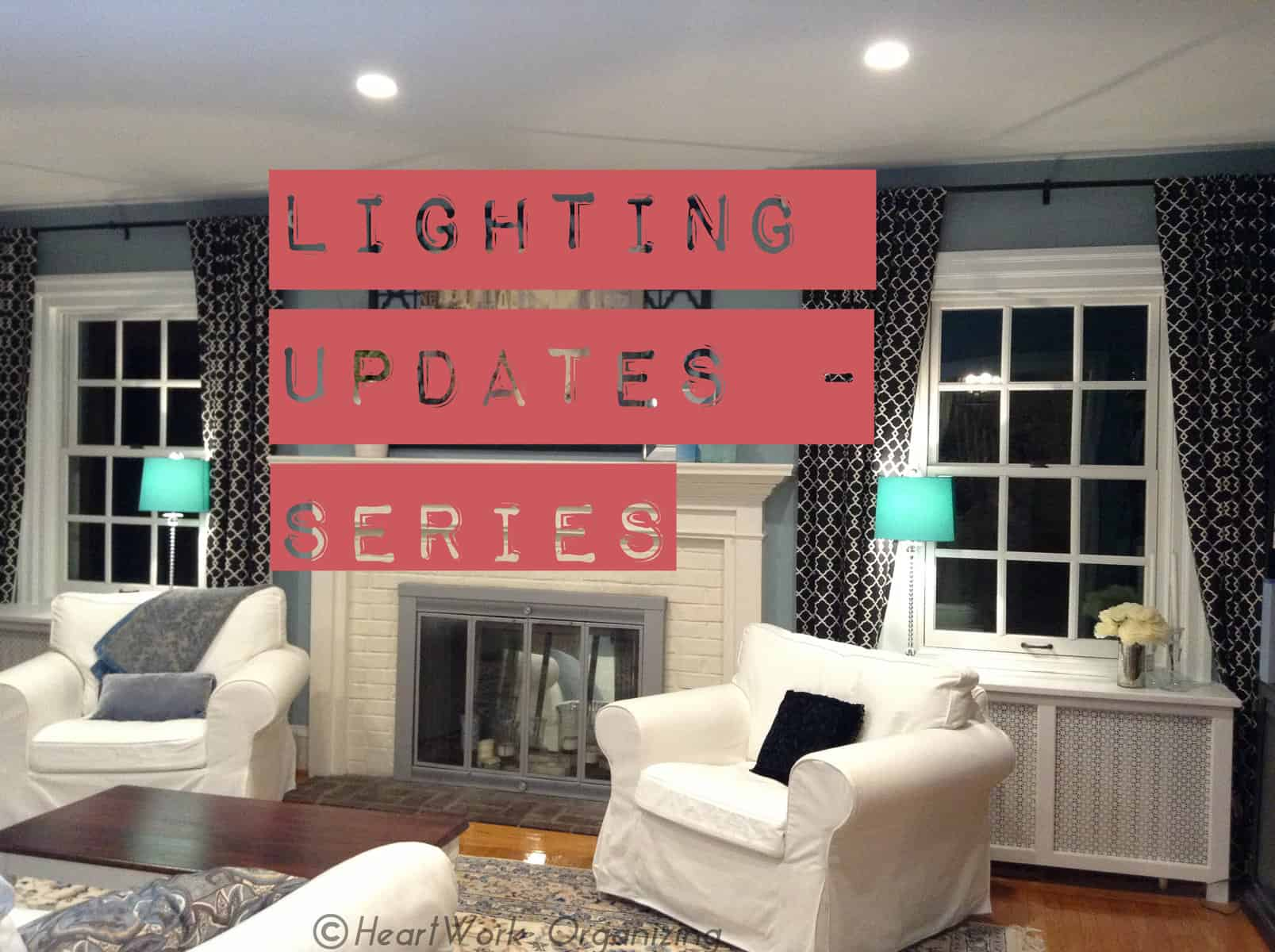 lighting updates in an old home have a huge impact & Lighting Updates: Fail Part 4 | HeartWork Organizing Tips for ...