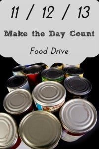 Read more about the article 11/12/13 – Make the Day Count {Food Drive}
