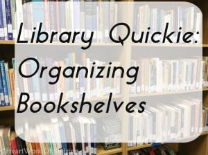 Read more about the article Library Quickie: Organizing Bookshelves