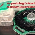 Organizing and Storing Holiday Decorations