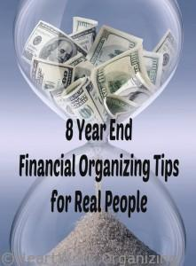 Read more about the article 8 Year End Financial Organizing Tips for Real People
