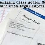 Organizing Class Action Suits (And Such Legal Papers)