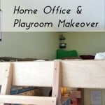 Meet Up In the Loft {Home Office & Playroom Makeover}