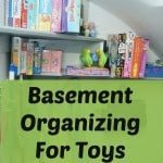 Basement Organizing for Toys (In the Stairwell)