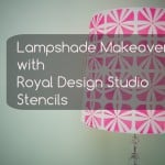 Lampshade Makeovers with Royal Designs Studio & #Discount