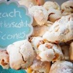 Peach Butterscotch Scones