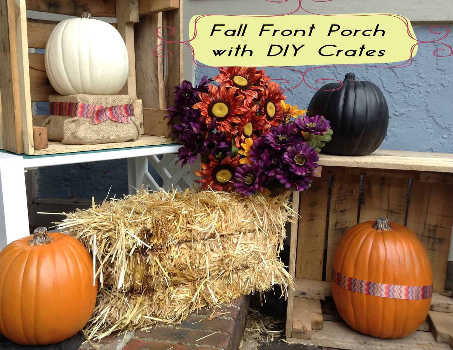 Fall Front Porch With Diy Crates For Free Heartwork