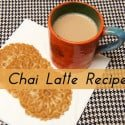 Chai Latte Recipe for Snuggle Weather